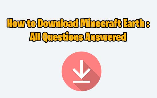 how to download minecraft earth