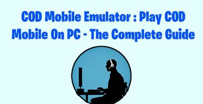 Cod Mobile Emulator Play Call Of Duty Mobile On Pc